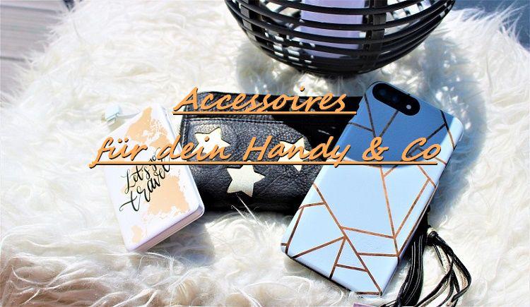 Accessoires für dein Smartphone