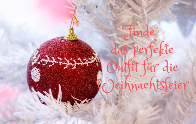 Finde das perfekte Outfit für die Weihnachtsfeier