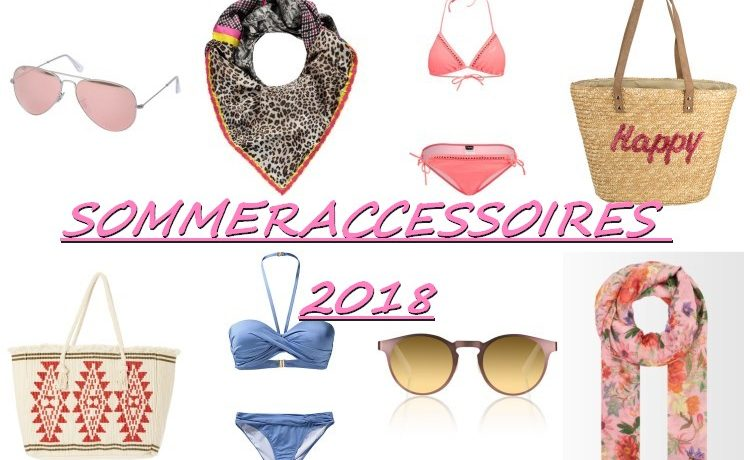 Sommeraccessoires 2018